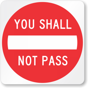 shall-not-pass-funny-sign-k-0388