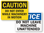 Do Not Operate Machinery Warnings Signs