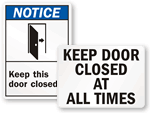 Keep Door Closed Signs & Do Not Prop Door Open Signs