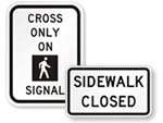 Sidewalk Closed Signs