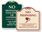 Designer No Trespassing Signs