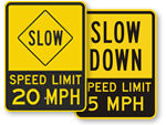 Slow Down Speed Limit Signs