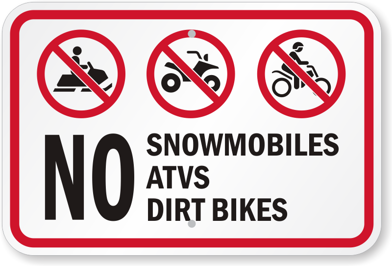 No Snowmobiles, ATVs, Dirt Bikes Sign | FREE Delivery, SKU: K-0523