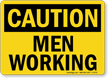 OSHA Caution Construction Sign