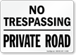 Trespassing Property Sign