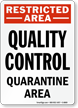 Quality Control Sign